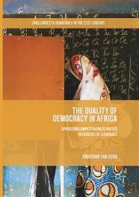 The Quality of Democracy in Africa