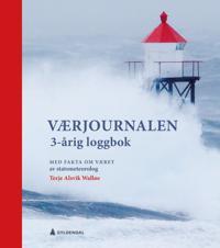 Værjournalen. 3-årig loggbok - Terje Alsvik Walløe pdf epub