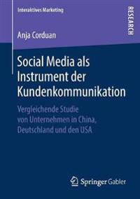 Social Media Als Instrument Der Kundenkommunikation