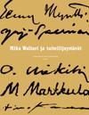 Mika Waltari ja taiteilijaystävät
