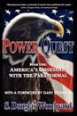 Power Quest--Book One: America's Obsession with the Paranormal