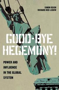 Good-Bye Hegemony!
