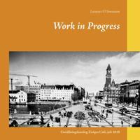 Work in Progress: Utställningskatalog Zoégas Café, juli 2018