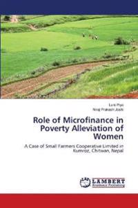 Role of Microfinance in Poverty Alleviation of Women