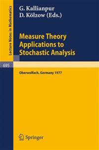 Measure Theory. Applications to Stochastic Analysis