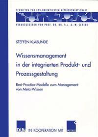 Wissensmanagement in der Integrierten Produkt- und Prozessgestaltung