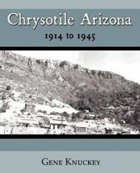 Chrysotile Arizona 1914 to 1945