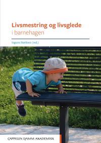 Livsmestring og livsglede i barnehagen