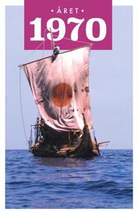 Året 1970 - Lars Ulseth, Kalle Løchen pdf epub