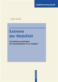 Extreme Der Mobilität