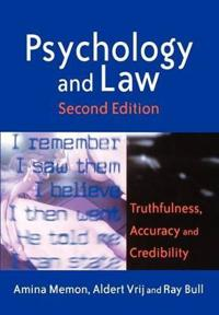 Psychology and Law: Truthfulness, Accuracy and Credibility, 2nd Edition