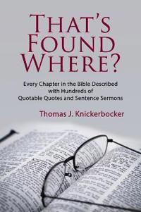 That's Found Where?