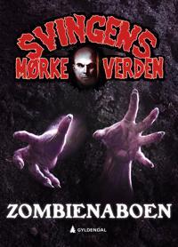 Zombienaboen - Arne Svingen   Inprintwriters.org