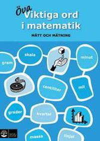 Viktiga ord i matematik : mått och mätning