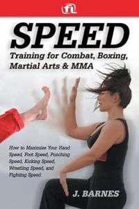 Speed Training for Martial Arts