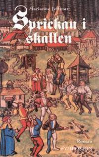 Sprickan i skallen : den enda sanna historien om Theophrastus von Hohenheim