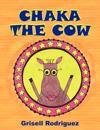 Chaka the Cow
