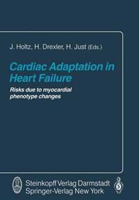 Cardiac Adaptation in Heart Failure