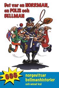 Det var en norrman, en polis och Bellman