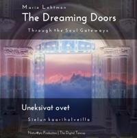 The Dreaming Doors - Uneksivat ovet