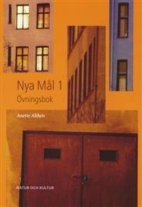 Nya Mål : svenska som andraspråk. 1, Övningsbok