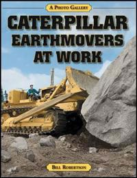 Caterpillar earthmovers at work - a photo gallery