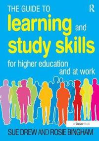Guide to learning and study skills - for higher education and at work