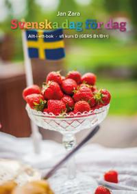 Svenska dag för dag : sfi kurs D