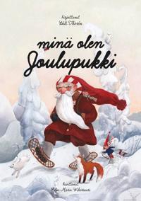 Minä olen Joulupukki / I am Santa Claus