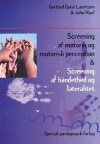 Screening af motorik og motorisk perception & screening af håndethed og lateralitet