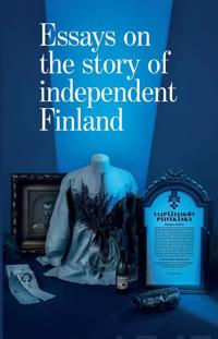 Essays on the story of independent Finland