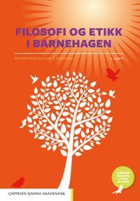 Filosofi og etikk i barnehagen