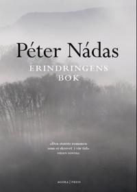 Erindringens bok - Péter Nádas | Ridgeroadrun.org