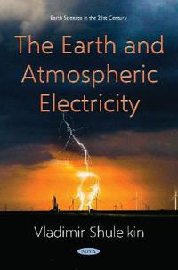 The Earth and Atmospheric Electricity