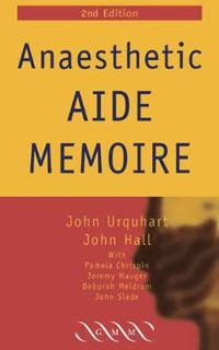 Anaesthetic Aide-memoire