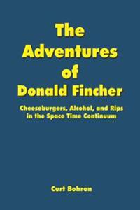 The Adventures Of Donald Fincher