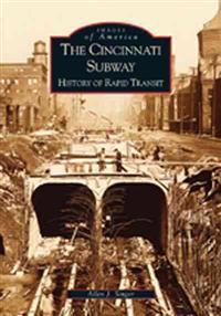 The Cincinnati Subway, History of Rapid Transit