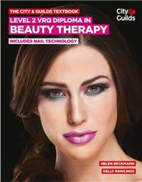 CityGuilds Textbook: Level 2 VRQ Diploma in Beauty Therapy