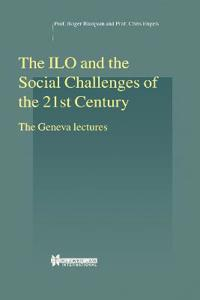 The Ilo and the Social Challenges of the 21st Century