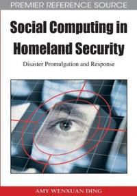Social Computing in Homeland Security
