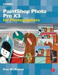 PaintShop Pro Photo X3 for Photographers