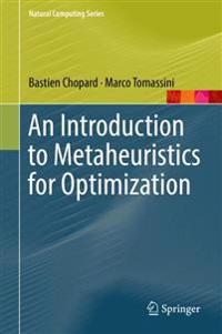 An Introduction to Metaheuristics for Optimization