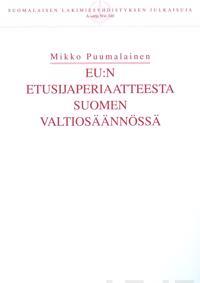 EU:n etusijaperiaatteesta Suomen valtiosäännössä