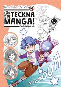 Nosebleed Studio lär dig teckna manga: serieskapande