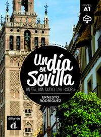 Un día en Sevilla. Lektüre + Audio-Online