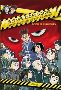 Esme och Igor : mysteriet med de tysta barnen