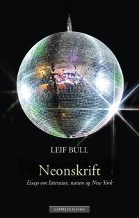 Neonskrift - Leif Bull   Ridgeroadrun.org