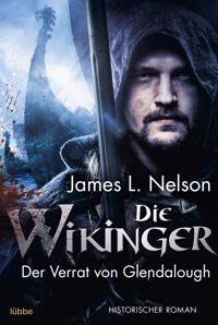 Die Wikinger - Der Verrat von Glendalough