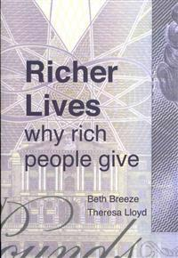 Richer Lives: Why Rich People Give