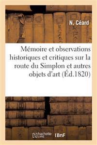 M moire Et Observations Historiques Et Critiques Sur La Route Du Simplon Et Autres Objets d'Art